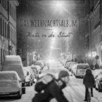 Das Weihnachtsalbum | Winter in der Stadt