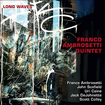 Franco Ambrosetti Quintet mit neuem Album Long Waves