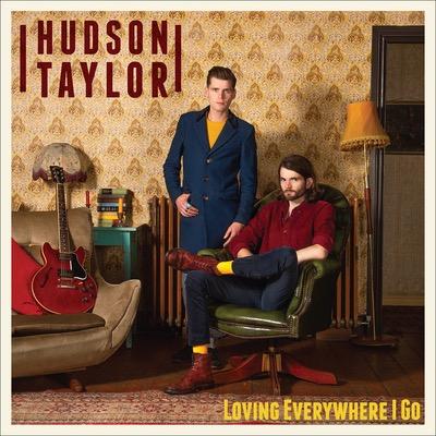 Hudson Taylor haben ihr Album Loving Everywhere I Go veröffentlicht