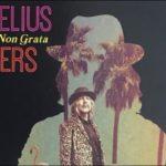 Kornelius Flowers | Persona Non Grata Album veröffentlicht