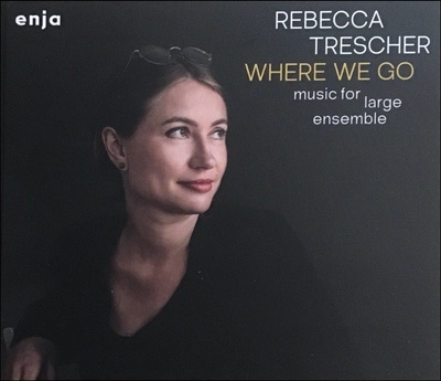 Rebecca Trescher WHERE WE GO - Album
