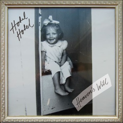 Hotel Hotel Heaven's Will Album