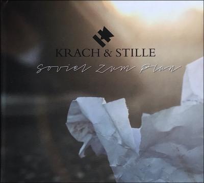 Krach & Stille Soviel Zum Plan Album veröffentlicht