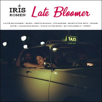 Iris Romen hat das Album Late Bloomer veröffentlicht