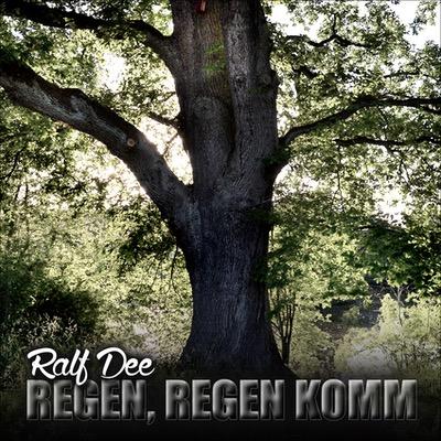 Ralf Dee veröffentlicht die Single Regen, Regen komm