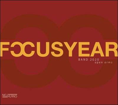 Focusyear Band 2020 veröffentlicht das Album OPEN ARMS