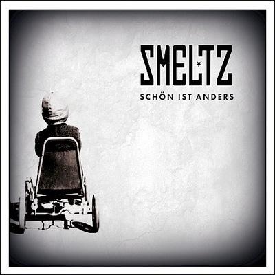 SMELTZ hat das Album Schön ist anders veröffentlicht