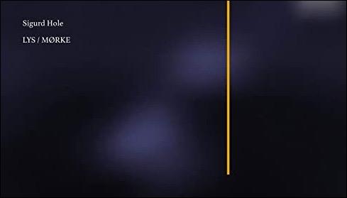 Sigurd Hole veröffentlicht das das Doppelalbum Lys/ Mørke
