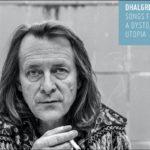 Dhalgren | Album Songs From A Dystopian Utopia veröffentlicht