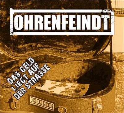 Ohrenfeindt - Das Geld liegt auf der Straße Album Cover