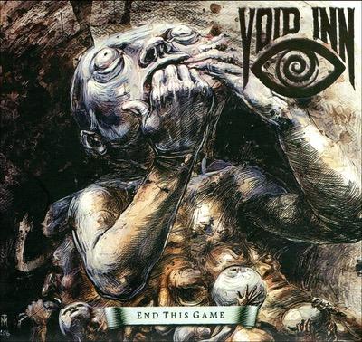 Void Inn veröffentlichen das Album End this Game
