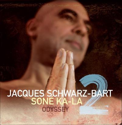 Jacques Schwarz-Bart Soné Ka-La Album