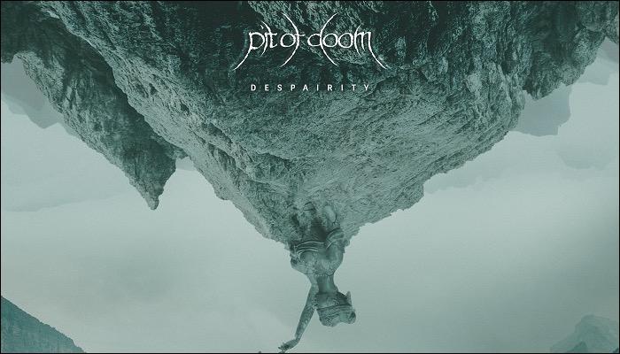 Pit Of Doom haben das Album Despairity veröffentlicht