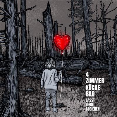 4 Zimmer Küche Bad Lasst Liebe regieren Album Cover
