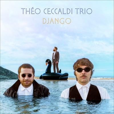 Théo Ceccaldi Trio Django Album Cover