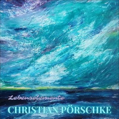 Christian Pörschke Lebenselemente Album Cover