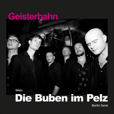 Die Buben Im Pelz Geisterbahn Album Cover