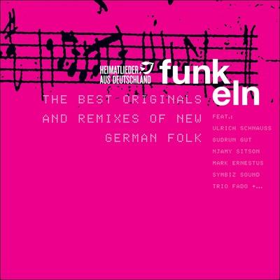 Heimatlieder aus Deutschland - The best Originals and Remixes of New German Folk Album Cover