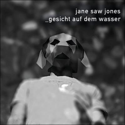 Jane saw Jones Gesicht auf dem Wasser EP Cover