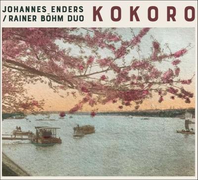 Johannes Enders / Rainer Böhm Duo Kokoro Album Cover